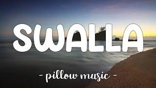 Swalla - Jason Derulo (Feat. Nicki Minaj & Ty Dolla $ign) (Lyrics) 🎵