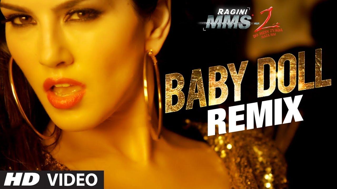 Baby Doll Remix Ragini Mms 2 Sunny Leone Meet Bros Anjjan Feat Kanika Kapoor Youtube