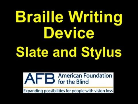 Braille Writing Devices: Slate and Stylus