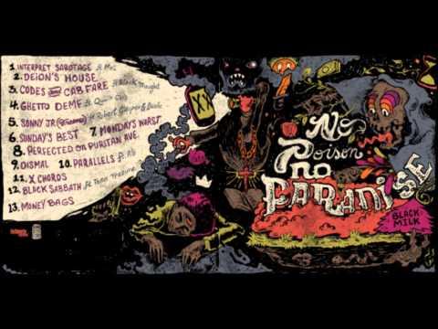 BLACK MILK -- No Poison No Paradise -- (full album) _____2013