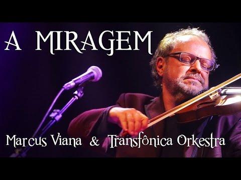 MIRAGEM VIANA MUSICA MARCUS BAIXAR A