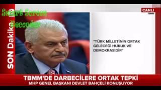DEVLET BAHCELI mecliste konusma yapiyor CANLI YAYIN 15-7-2016 DARBE hakkinda Hersey
