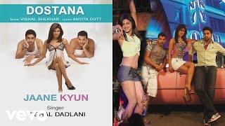 Jaane Kyun Best Audio Song - Dostana|Priyanka Chopra|John Abraham|Abhishek|Vishal Dadlani Thumb
