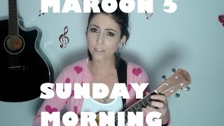 Sunday Morning - Maroon 5  #Ukulele
