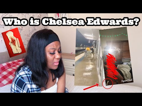 WHO IS CHELSEA EDWARDS?