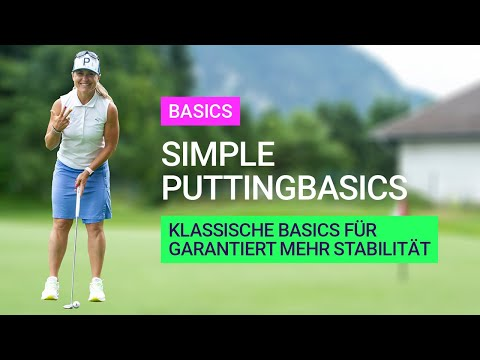 Simple Puttingbasics - Basics beim Putten (Deutsch)