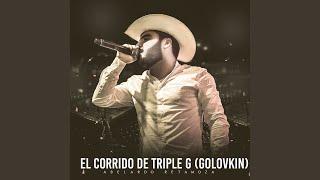 El Corrido de Triple G (Golovkin)