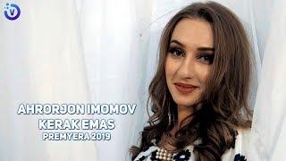 Ahrorjon Imomov - Kerak emas (Премьера клипа 2019)