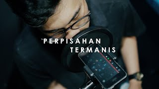 Download Lagu PERPISAHAN TERMANIS - LOVARIAN - Ilham & Rusdi Cover mp3
