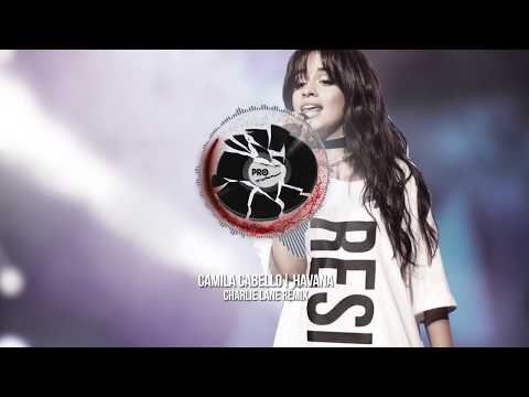 Camila Cabello - Havana (Charlie Lane Remix)