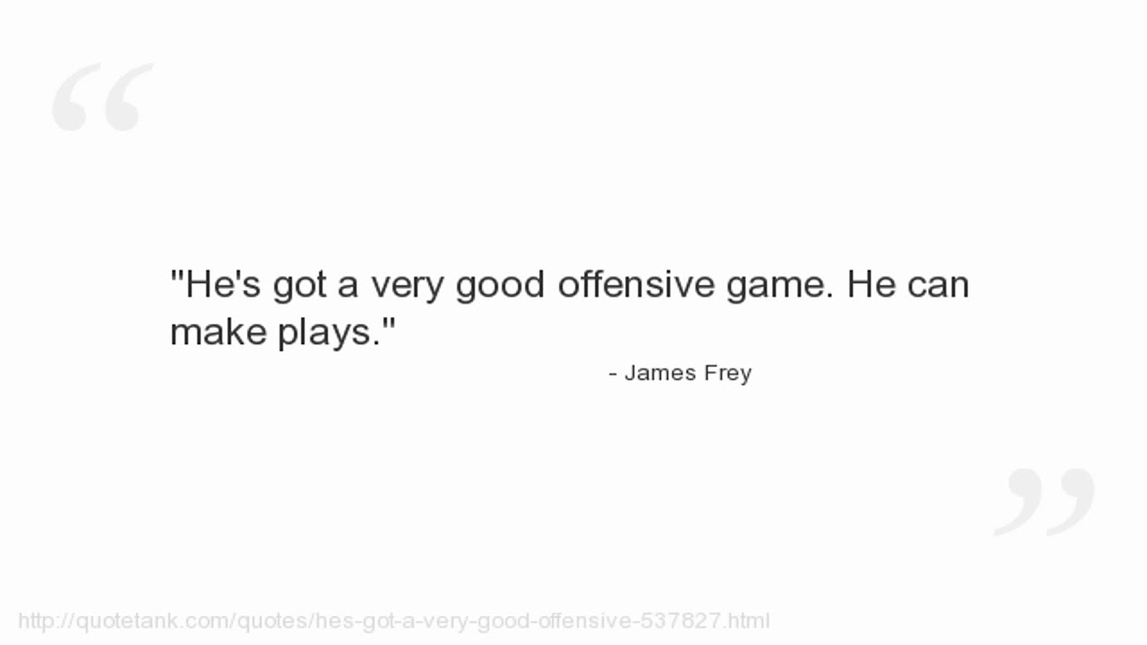 Offensive Quotes James Frey Quotes  Youtube