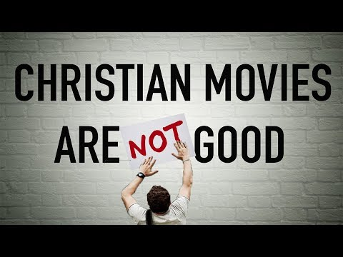 Why Christian Movies are BAD | The Problem with Christian Me