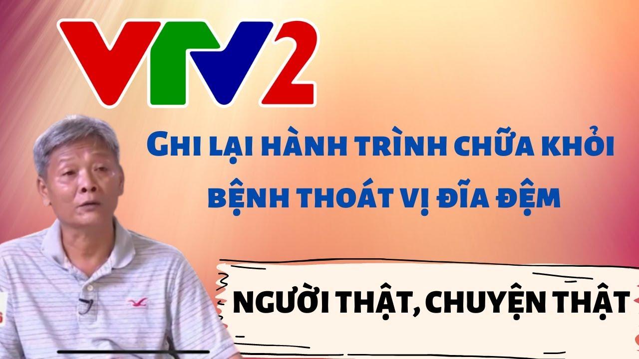 """(VTV2) Nhân chứng """"thoát khỏi"""" BỆNH THOÁT VỊ ĐĨA ĐỆM sau 20 ngày điều trị"""