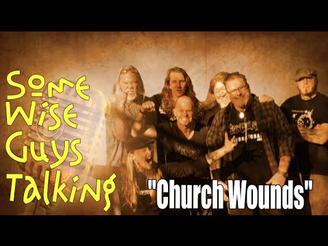 """""""Church Wounds"""" Some Wise Guys Talking, s02e01"""