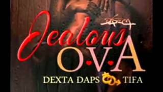 Dexta Daps ft Tifa jealous Ova February 2015