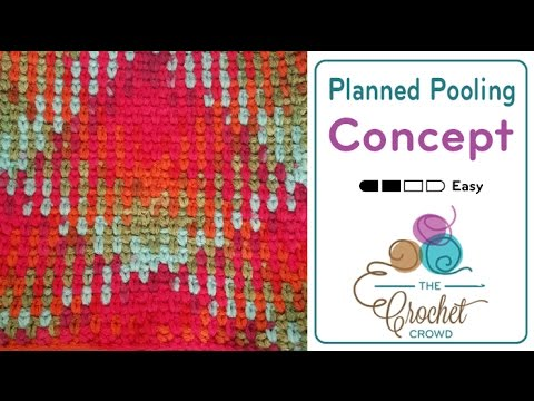 How To Crochet Planned Pooling