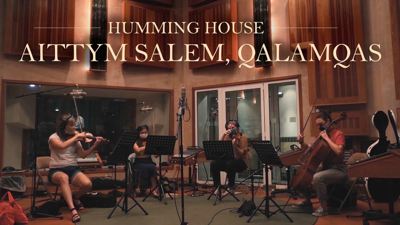 Humming House - Айттым сәлем, Қаламқас
