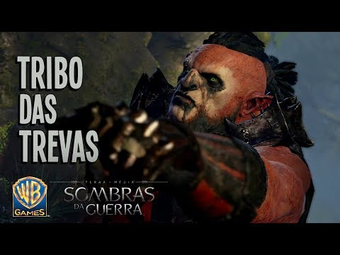 Terra-média: Sombras da Guerra - Trailer Tribo das Trevas