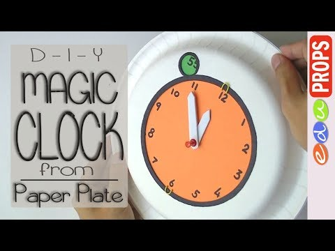 PAPER PLATE CLOCK _DIY Ideas on How to Teach Time to Kids with toy clock (hour:minutes) | Edu Props