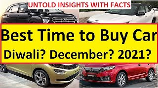 BEST TIME TO BUY CAR: DIWALI OR 2020 YEAR END OR 2021 JANUARY