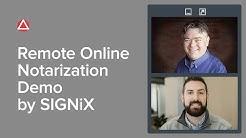 Remote Notarization Demo Courtesy of SIGNiX