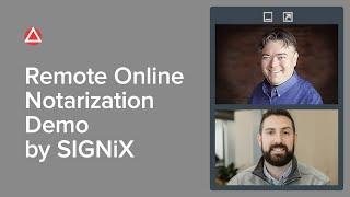 Remote Online Notarization Dęmo Courtesy of SIGNiX
