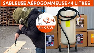 Présentation de la Sableuse aérogommeuse 44 litres c2m