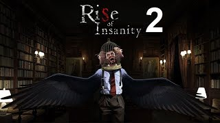 Rise of Insanity, Part 2: Early Access Bullshit
