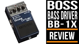 Boss BB-1X Bass Drive | Pedal Review