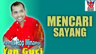 Download Mancari Sayang- Yan Gucci [ Official Music Vidio ] Lagu Pop Minang