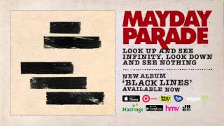 Mayday Parade - Look Up And See Infinity, Look Down And See Nothing