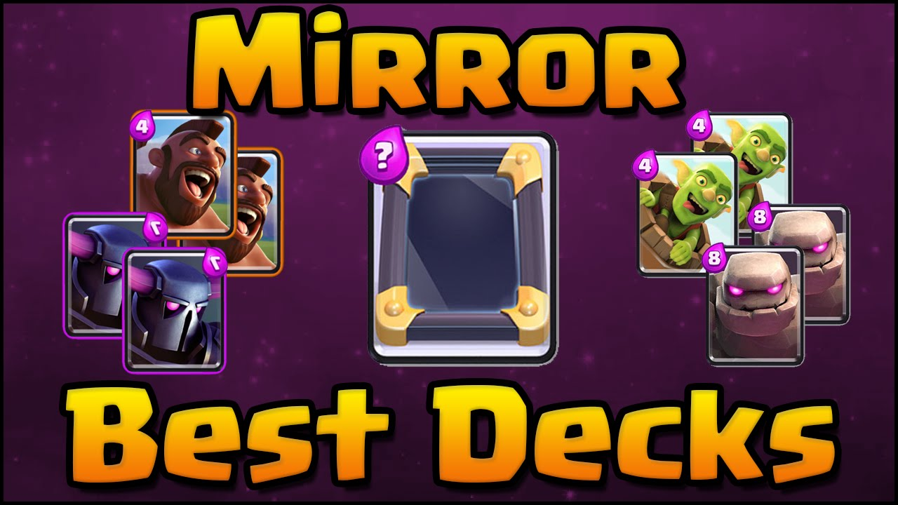 Clash Royale Best Mirror Spell Deck And Attack Strategy