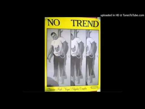 No Trend - Never Again