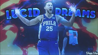"Ben Simmons ROTY Mix 2018 - ""Lucid Dreams"" ᴴᴰ"