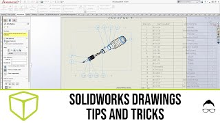 SOLIDWORKS Tutorial - Draẁings Tips and Tricks
