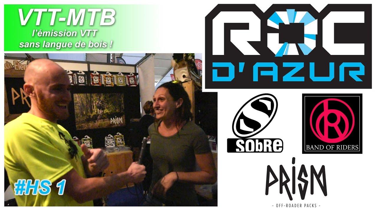 """VTT MTB Roc d"""" Azur 2016 avec Sobre, Prism et Band of Riders"""