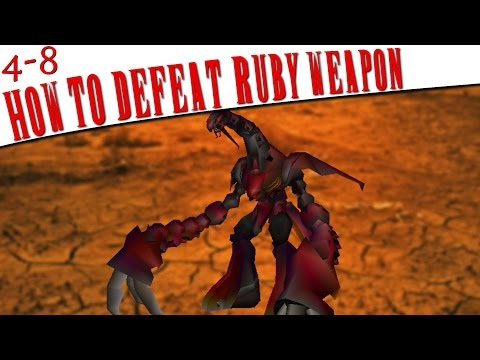 FFVII - How To Defeat Ruby WEAPON