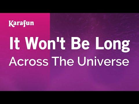 Karaoke It Won't Be Long - Across The Universe *