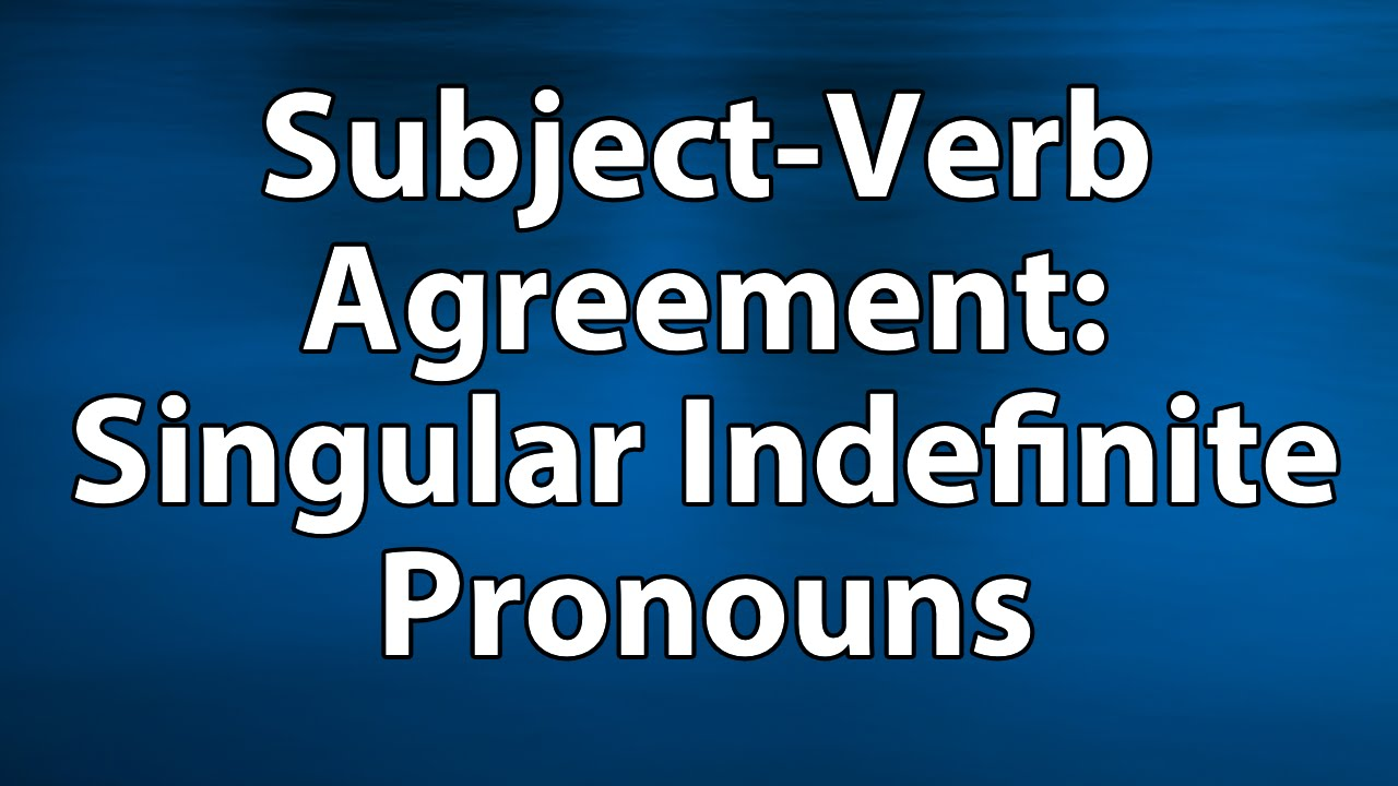 Subject Verb Agreement Using Correct Number With Singular