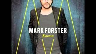 Mark Forster .. Nur Du