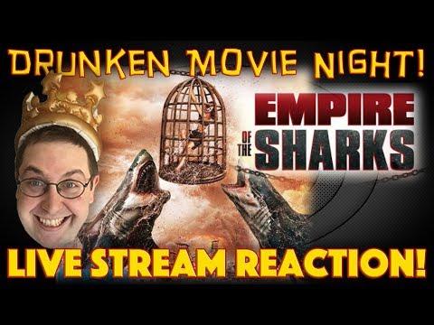 DRUNKEN MOVIE NIGHT! Empire of the Sharks (World Premiere) - LIVE STREAM REACTION! streaming vf