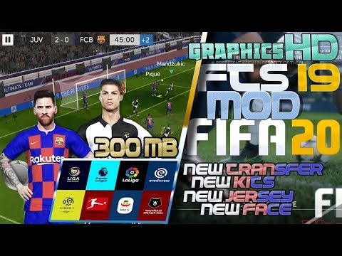 FTS 19 MOD FIFA 20 HD GRAPHICS NEW JERSEY NEW KITS NEW FACE NEW TRANSFER  UPDATE ALL EROPA UCL 2019