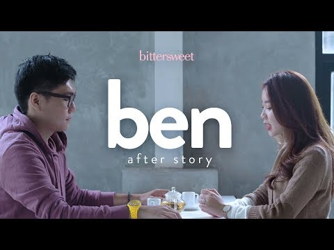 BITTERSWEET - BEN After Story