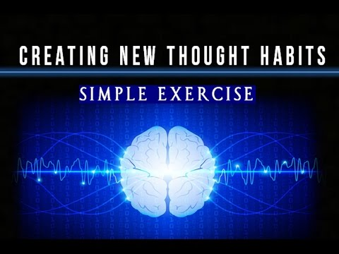 How to Impress the Subconscious Mind With New Thought Habits - Simple Law of Attraction Exercise