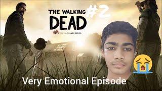 Kuch zyadahi emotional hai yee (Walking Dead Season 1 Episode 2)