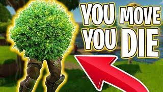 YOU MOVE YOU DIE!! - *BUSH UPDATE* - FORTNITE BATTLE ROYALE!! #4