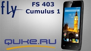 Обзор Fly FS403 ◄ Quke.ru ►