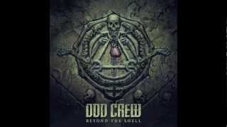 Watch Odd Crew Face Of The Holy video