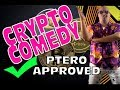 Cryptocurrency Comedy :: The Ptero - Bitcoin - Crypto News - Mining