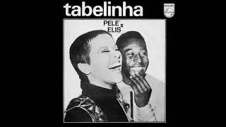 Perdão Não Tem - Elis Regina e Pelé - Tabelinha: Elis X Pelé